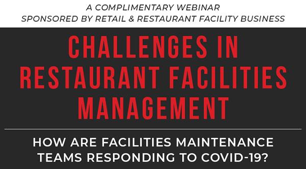 Webinar Replay: Challenges in Restaurant Facilities Management
